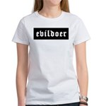 Evildoer! Women's T-Shirt