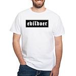 Evildoer! White T-Shirt