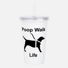 Poop Walk Life Black D Acrylic Double-wall Tumbler