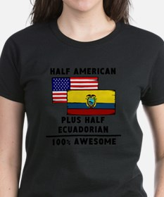 Half Ecuadorian 100% Awesome T-Shirt