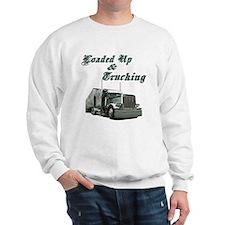 Loaded Up & Trucking Sweatshirt