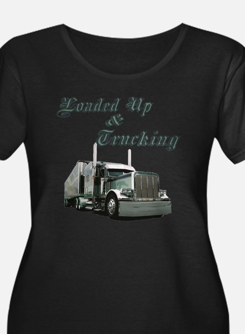 Loaded Up & Trucking T