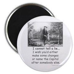 I Cannot Tell a Lie Magnet