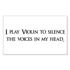 I Play Violin To Silence The Sticker (Rectangular