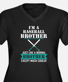 I'M A Baseball Brother Just Like A Normal Brother