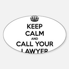 Keep Calm And Call Your Lawyer Decal