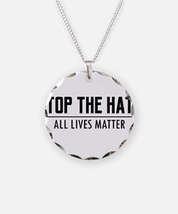 Stop The Hate - All Lives Ma Necklace