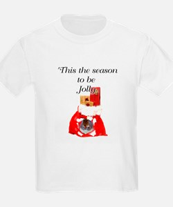 This the season to be jolly T-Shirt