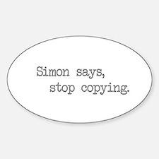 """""""Simon Says"""" Oval Decal"""