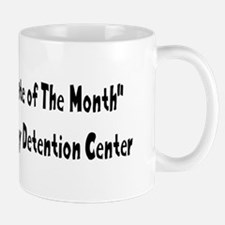 Inmate of The Month Daddy Mugs