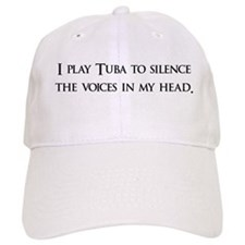 I Play Tuba To Silence The Vo Baseball Cap