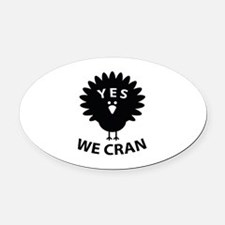 Yes We Cran Oval Car Magnet