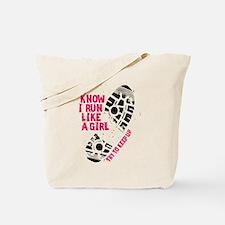 I Know I Run Like a Girl Tote Bag