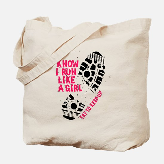 I Know I Run Like a Girl Tote Bag