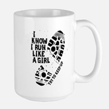 I Know I Run Like a Girl Large Mug