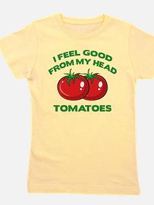FeelGoodTomatoes1E T-Shirt