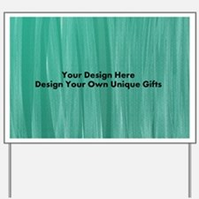 Your Design Here Gifts by LH Yard Sign