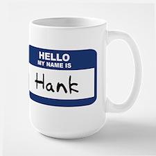 Hello: Hank Mugs
