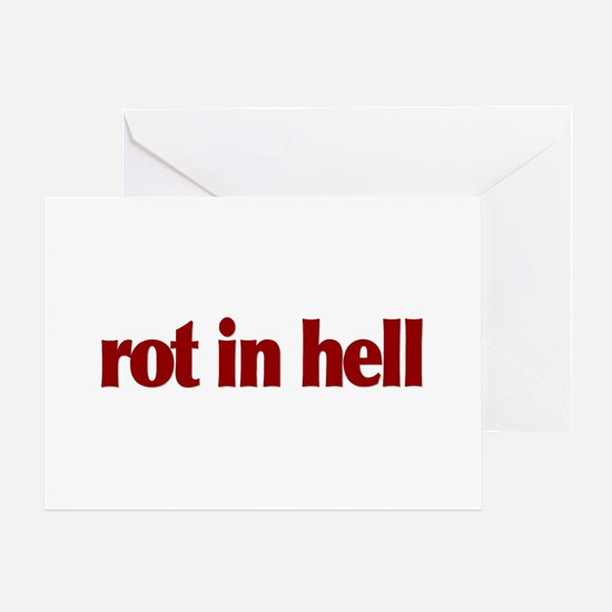 Rot in Hell Greeting Card