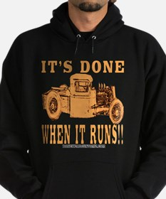 DONE WHEN IT RUN Sweatshirt