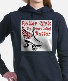 Roller Girls Do Everything Better Sweatshirt