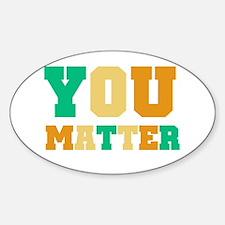 YOU Matter Decal