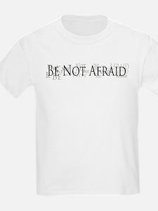 JP2 Be Not Afraid - Black T-Shirt