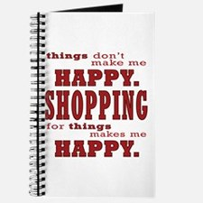 Shopping Makes Me Happy In Red Journal