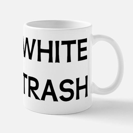 White Trash Mugs