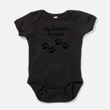 My Sister Is A Cockapoo Body Suit
