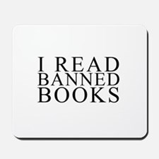 I READ BANNED BOOKS Mousepad