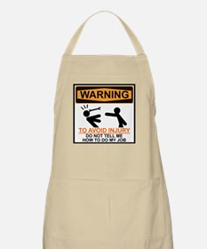 DO NOT TELL ME HOW TO DO MY JOB Apron