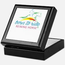 born to ride & reining horse Keepsake Box