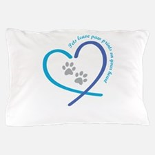 pets leave paw prints on your heart Pillow Case