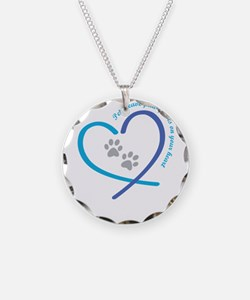 pets leave paw prints on you Necklace