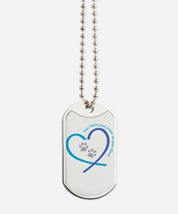 pets leave paw prints on your heart Dog Tags