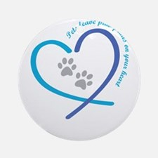pets leave paw prints on your heart Round Ornament