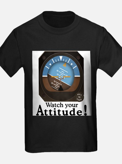 Watch Your Attitude T-Shirt