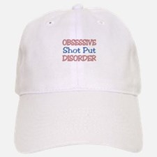 Obsessive Shot Put disorder Baseball Baseball Cap