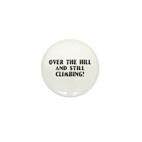 Over the Hill Birthday Mini Button