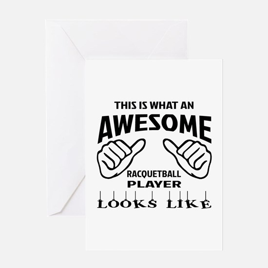 This is what an awesome Racquetball Greeting Card