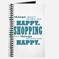 Shopping Makes Me Happy in Teal Journal
