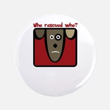 who rescued who? Button