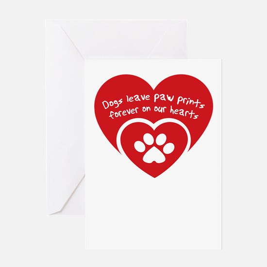 dogs leave paw prints forever on uo Greeting Cards