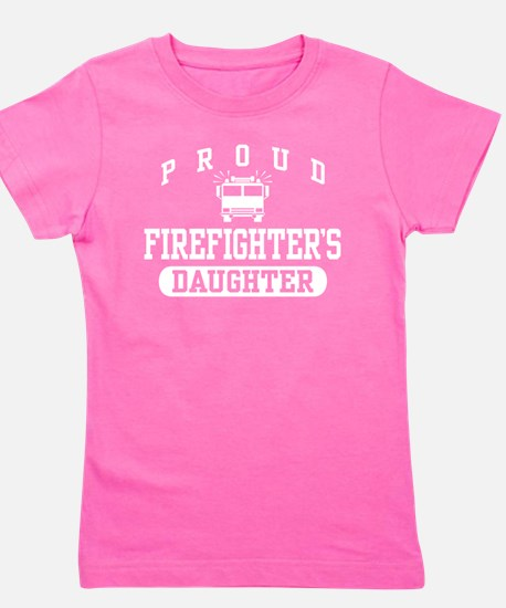 Proud Firefighter's Daughter T-Shirt