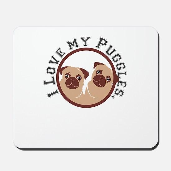 i love my puggles Mousepad