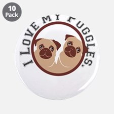 """i love my puggles 3.5"""" Button (10 pack)"""