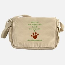 RESCUE the mistreated SAVE the injur Messenger Bag