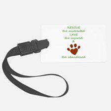 RESCUE the mistreated SAVE the i Luggage Tag