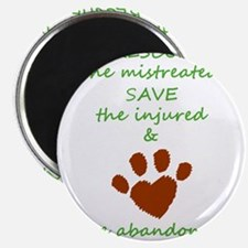 RESCUE the mistreated SAVE the injured LOV Magnets